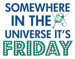 It's Friday Somewhere! Fun Shirts & Merchandise